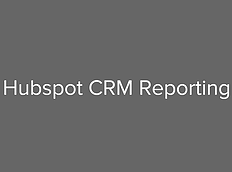 Reporting using HubSpot CRM